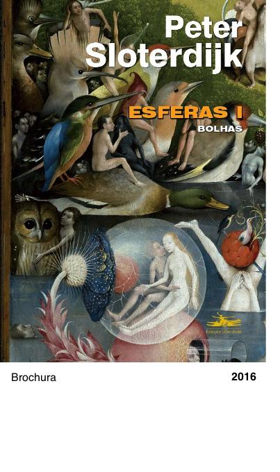 Bolhas - Esferas I - Peter Sloterdijk