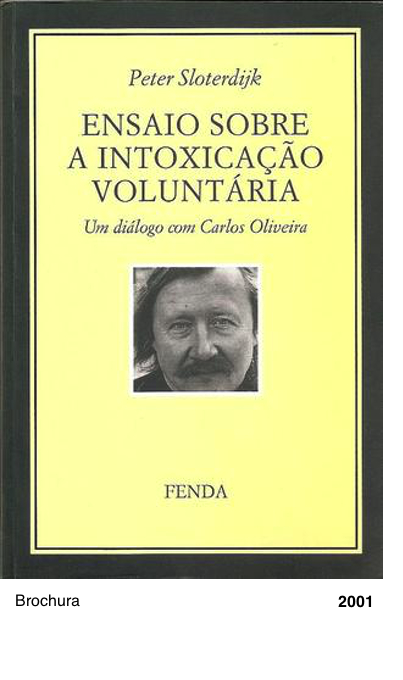 Ensaio sobre a intoxicação voluntária- um diálogo com Carlos Oliveira