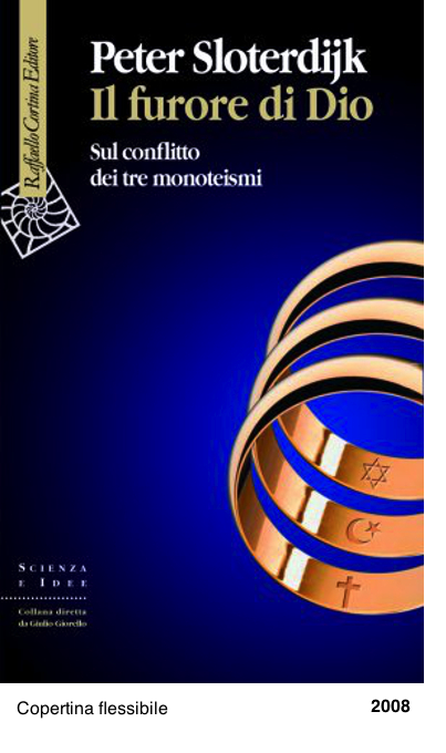 Il furore di Dio. Sul conflitto dei tre monoteismio - Peter Sloterdijk