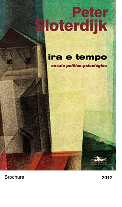 Ira e Tempo - Peter Sloterdijk