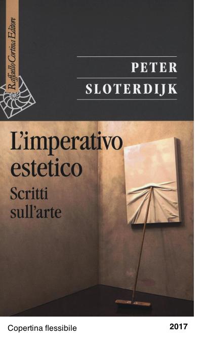 L'imperativo estetico. Scritti sull'arte - Peter Sloterdijk