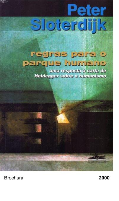Regras para o Parque Humano - Peter Sloterdijk