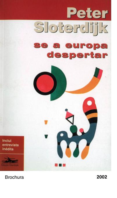 SE A EUROPA DESPERTAR - Peter Sloterdijk