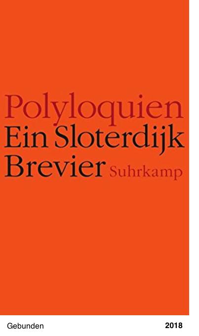 Polyloquien: Ein Sloterdijk-Brevier