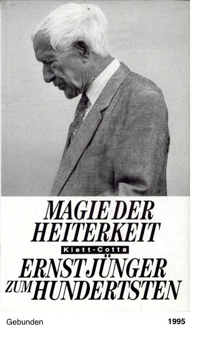 Magie der Heiterkeit - Ernst Jünger zum Hundertsten