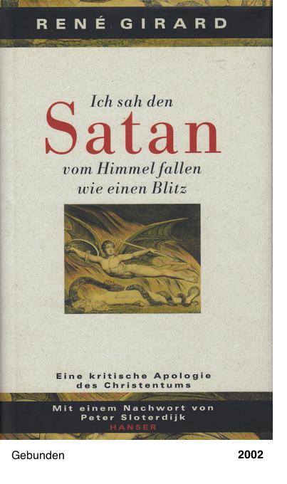 Ich sah den Satan vom Himmel fallen wie ein Blitz - René Girard