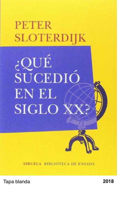 ¿Qué sucedió en el siglo XX? - Peter Sloterdijk