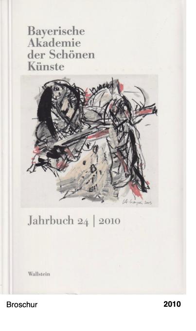 Bayerische Akademie der schönen Künste. Jahrbuch 24 2010