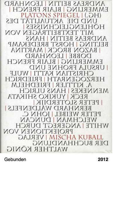 Platons Spiegel und die Aktualität des Höhlengleichnisses: Angeregt durch Projektionen von Mischa Kuball