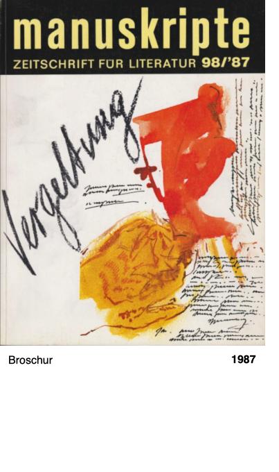 manuskripte - ZEITSCHRIFT FÜR LITERATUR 98/1987