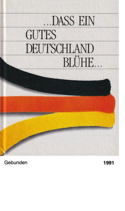 Dass ein gutes Deutschland blühe