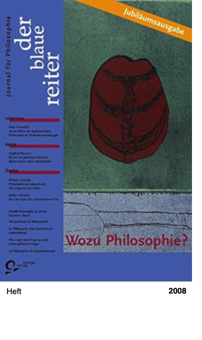 der blaue reiter. Journal für Philosophie - Wozu Philosophie?