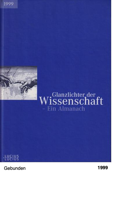 Glanzlichter der Wissenschaft - Ein Almanach 1999