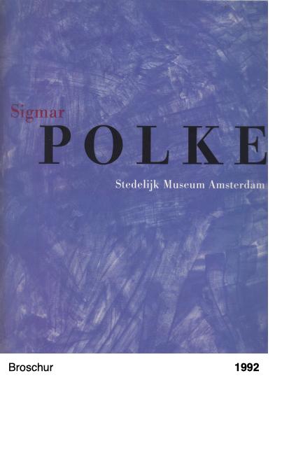 Sigmar Polke. Stedelijk Museum Amsterdam 1992