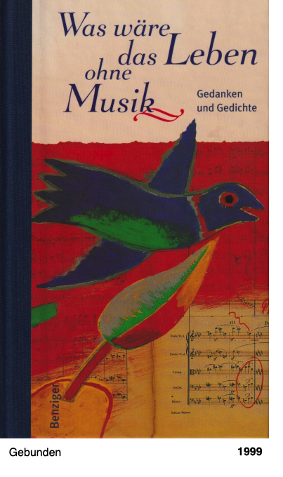 Was wäre das Leben ohne Musik? Gedanken und Gedichte