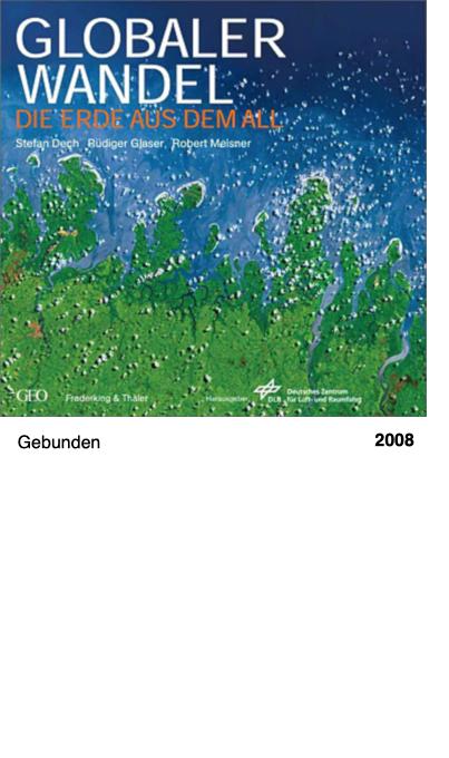 Globaler Wandel - Die Erde aus dem All