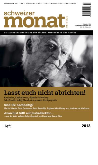 Schweizer Monat, Ausgabe 1012, Dezember 2013