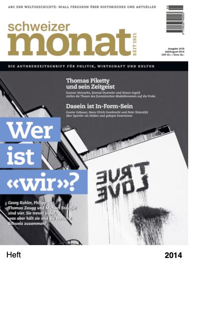 Schweizer Monat, Ausgabe 1018, Juli 2014