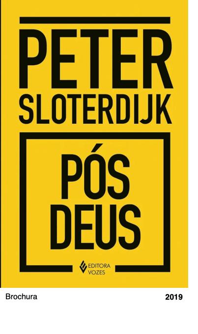 Pós-Deus - Peter Sloterdijk