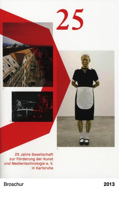 25 Jahre Gesellschaft zur Förderung der Kunst und Medientechnologie e. V. in Karlsruhe