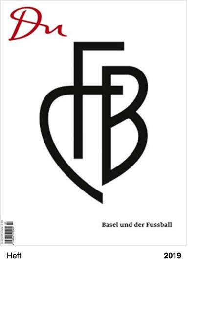 Du: Basel und der Fussball