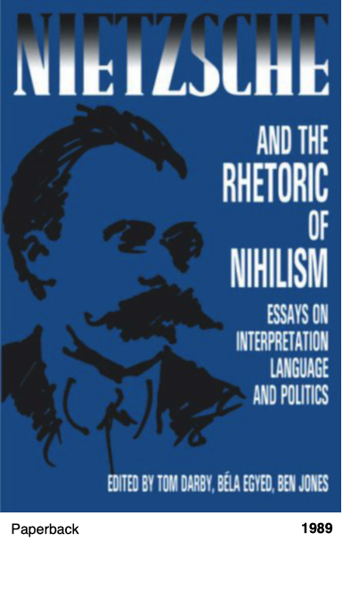 Nietzsche and the Rhetoric of Nihilism: Essays on Interpretation, Language and Politics