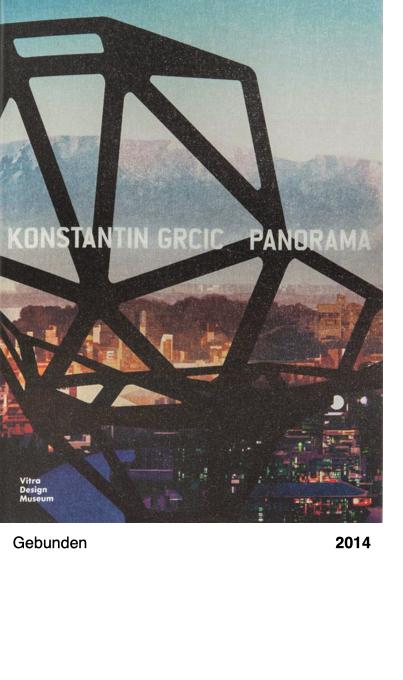 Konstantin Grcic - Panorama 2014