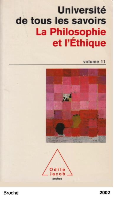 Université de tous les savoirs - La Philosophie et l'Éthique, volume 11