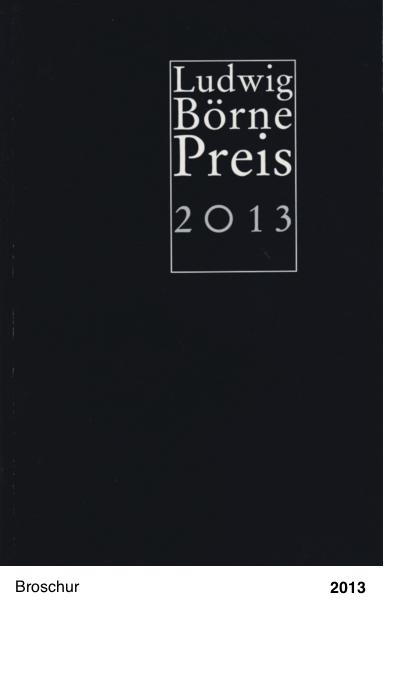 Ludwig Börne Preis 2013