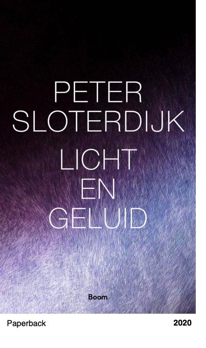 Licht & geluid - Peter Sloterdijk